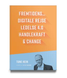 Forside af bogen Fremtidens Ledelse af Tune Hein